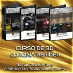 Curso de Design 3D - Corona a engine do Futuro